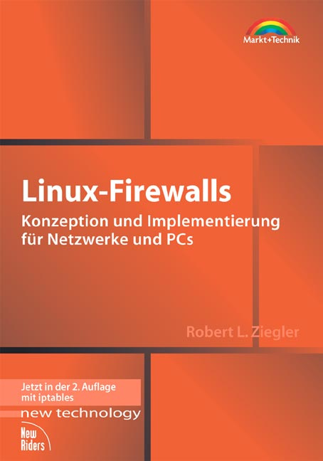 Linux-Firewalls . Konzeption und Implementierun...