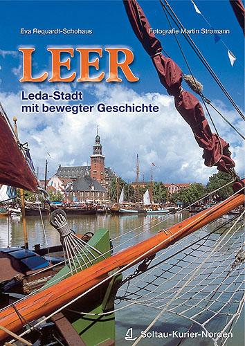 Leer: Leda-Stadt mit bewegter Geschichte - Eva Requardt-Schohaus