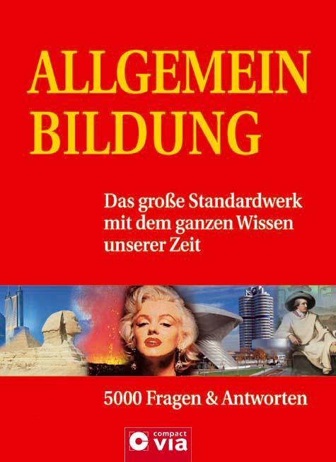 Allgemeinbildung: Das große Standardwerk mit de...