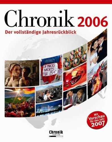 Chronik 2006. Der vollständige Jahresrückblick....