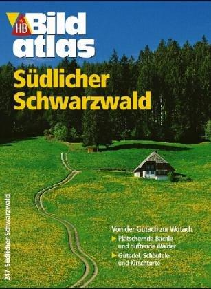 Bildatlas Südlicher Schwarzwald. Hochrhein - Ka...