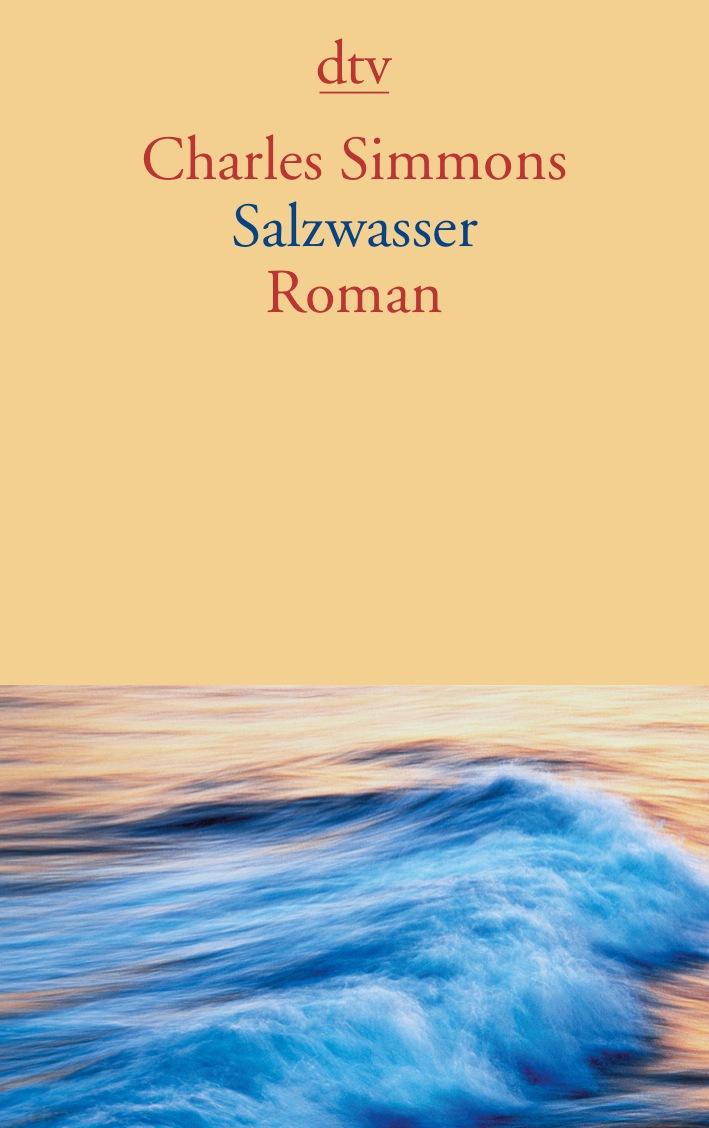 Salzwasser: Roman - Charles Simmons