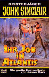 Geisterjäger John Sinclair, Ihr Job in Atlantis...