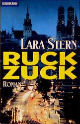 Ruck Zuck. - Lara Stern