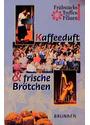 Frühstücks-Treffen für Frauen in Deutschland: Kaffeeduft und frische Brötchen - Margarete Behrens (Hrsg.)