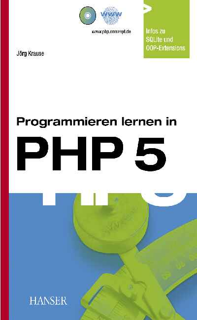 Programmieren lernen in PHP 5: Ein kompakter Ei...