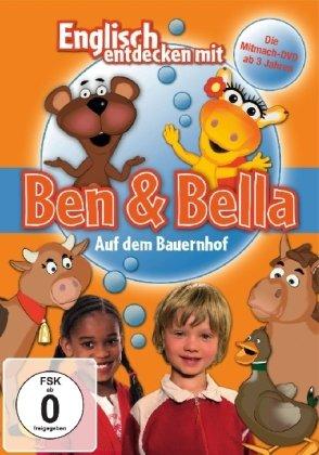 Englisch entdecken mit Ben & Bella: Auf dem Bauernhof