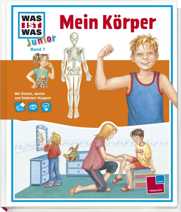 Was ist Was Junior: Mein Körper - Band 7 [Auflage 2011]