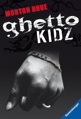 Ghetto Kidz - Morton Rhue