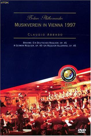 Die Berliner Philharmoniker - Ein deutsches Requiem, Musikverein Wien 1997