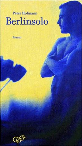 Berlinsolo - Peter Hofmann