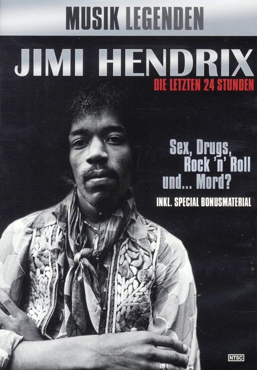 Musik Legenden: Jimi Hendrix (The Last 24 Hours)