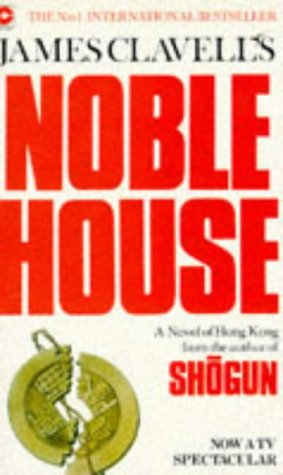 Noble House (Coronet Books) - James Clavell