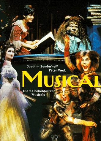 Musical. Geschichte, Produktionen, Erfolge - Jo...
