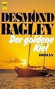 Der goldene Kiel. Roman. - Desmond Bagley