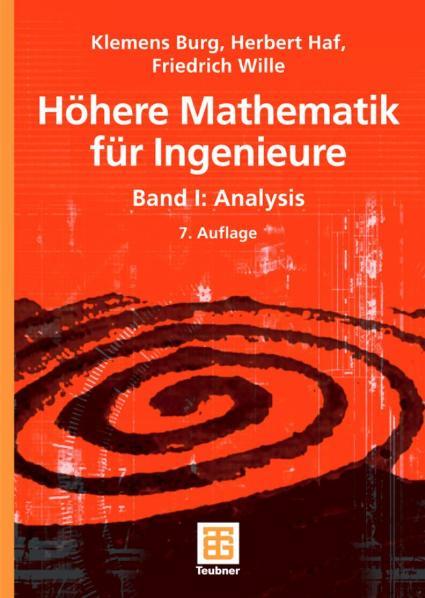 Höhere Mathematik für Ingenieure Band 1. Analys...