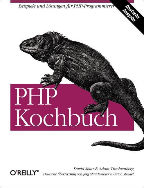 PHP Kochbuch. Beispiele und Lösungen für PHP-Pr...