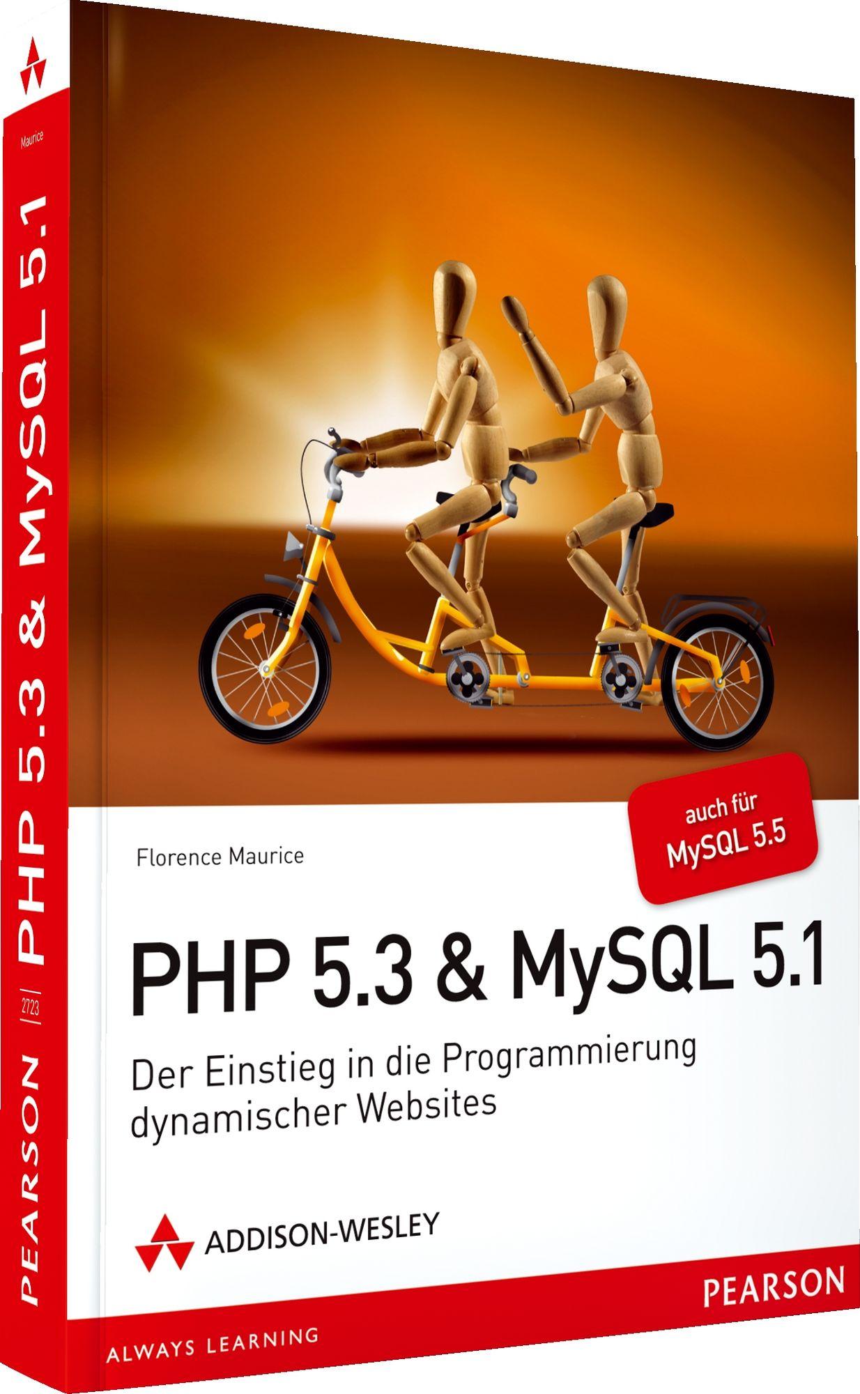 PHP 5.3 + MySQL 5.1: Der Einstieg in die Progra...