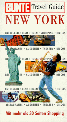 Bunte Travel Guide: New York - Mit mehr als 30 ...