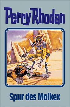 Perry Rhodan - Band 79: Spur des Molkex [Silbereinband]