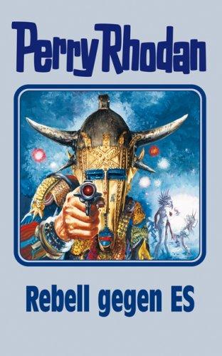 Perry Rhodan - Band 97: Rebell gegen ES [Silbereinband]