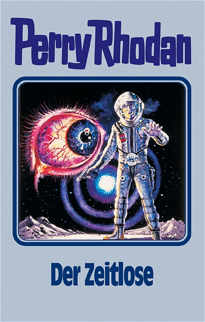 Perry Rhodan - Band 88: Der Zeitlose [Silbereinband]
