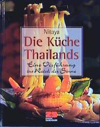 Die Küche Thailands - Nitaya