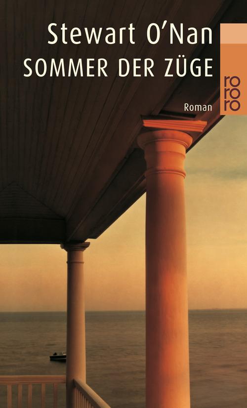 Sommer der Züge (rororo) - Stewart O´Nan