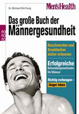 Mens Health: Das große Buch der Männergesundhei...
