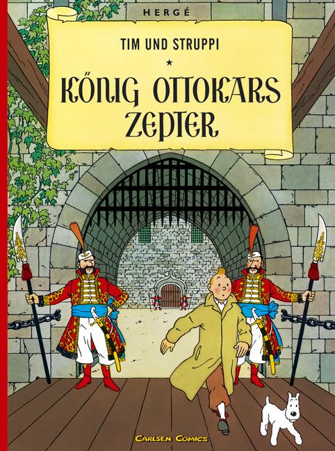 Tim und Struppi, Carlsen Comics, Neuausgabe, Bd.7, König Ottokars Zepter - Herge