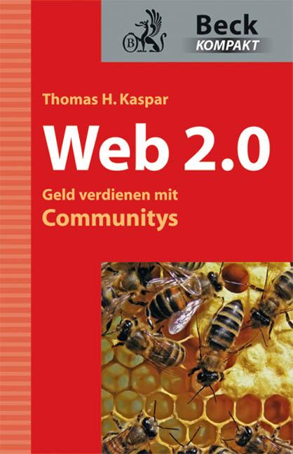 Web 2.0 - Geld verdienen mit Communitys - Thoma...