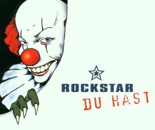Rockstar - Du Hast