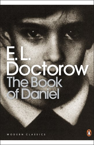 The Book of Daniel (Penguin Classics) - E. L. Doctorow