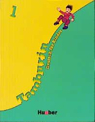 Tamburin 1: Tamburin, neue Rechtschreibung, Bd.1, Lehrbuch: Deutsch für Kinder: Lehrbuch 1 - Siegfried Büttner