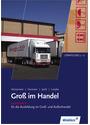 Gross im Handel: Fachstufe II für die Ausbildung im Groß- und Außenhandel, Lernfeld 9-12 - Hartwig Heinemeier [6. Auflage 2014]