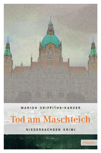 Tod am Maschteich - Marion Griffith-Karger