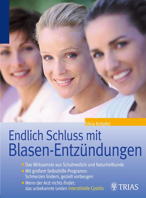 Endlich Schluss mit Blasenentzündungen: Das Wir...