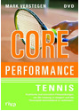 Core Performance Tennis - Dr. Rainer Jund [DVD]