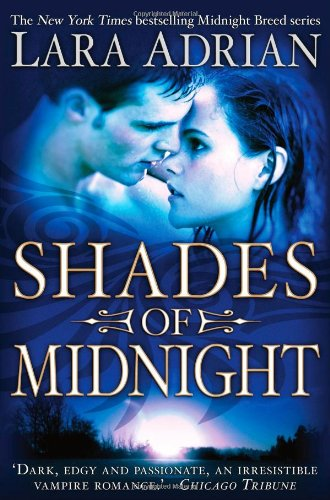 Shades of Midnight (Midnight Breed) - Lara Adrian