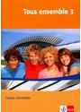 Tous ensemble - Band 3: Cahier d'activités - Anne Crismat