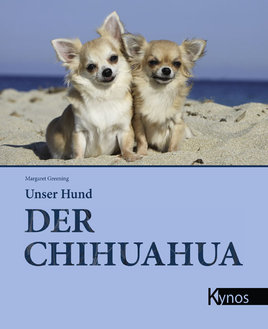 Der Chihuahua - Margaret Greening [Gebundene Au...