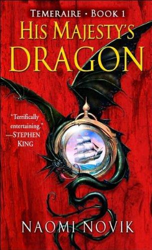 His Majesty´s Dragon: Temeraire, Book 1 - Naomi Novik