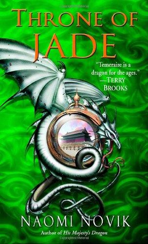 Throne of Jade: Temeraire, Book 2 - Naomi Novik