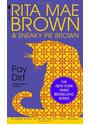 Mrs. Murphy Mysteries: Pay Dirt - Rita Mae Brown