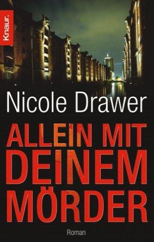 Allein mit deinem Mörder - Nicole Drawer