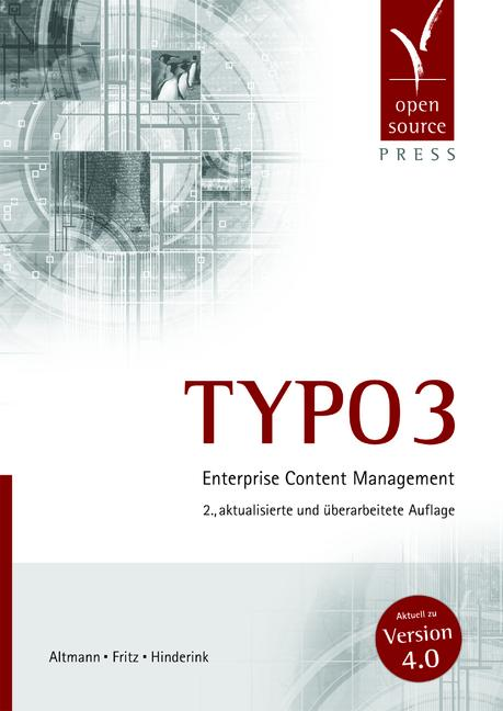 TYPO3. Enterprise Content Management - Werner A...