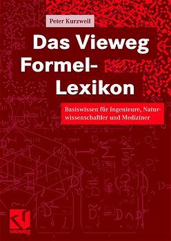 Das Vieweg Formel-Lexikon: Basiswissen für Inge...