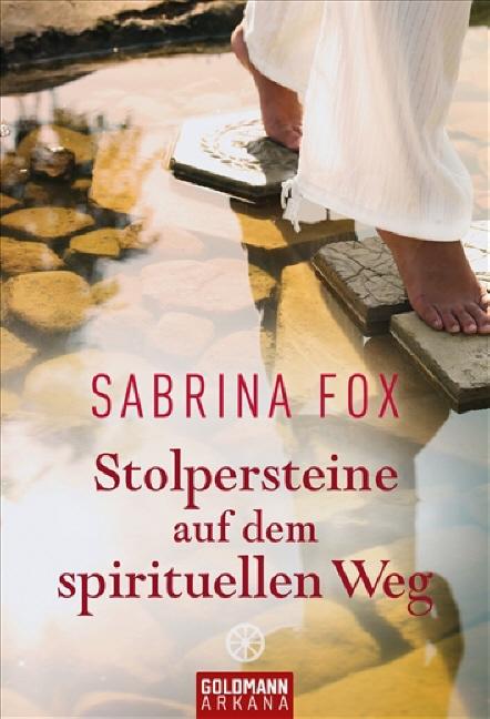 Stolpersteine auf dem spirituellen Weg - Sabrina Fox