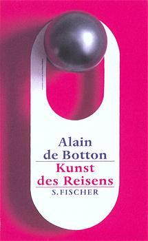 Die Kunst des Reisens - Alain DeBotton