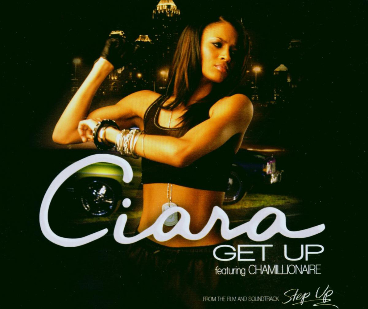 Ciara - Get Up (Feat.Chamillionaire)